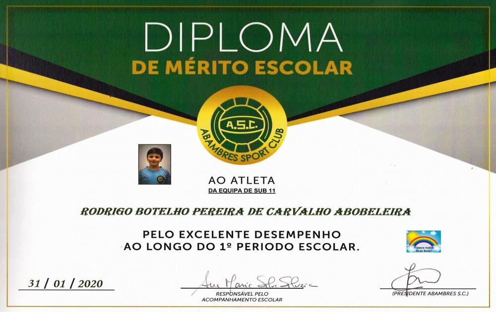 DIPLOMA DE MÉRITO ESCOLAR RODRIGO ABOBELEIRA | EQUIPA SUB 11