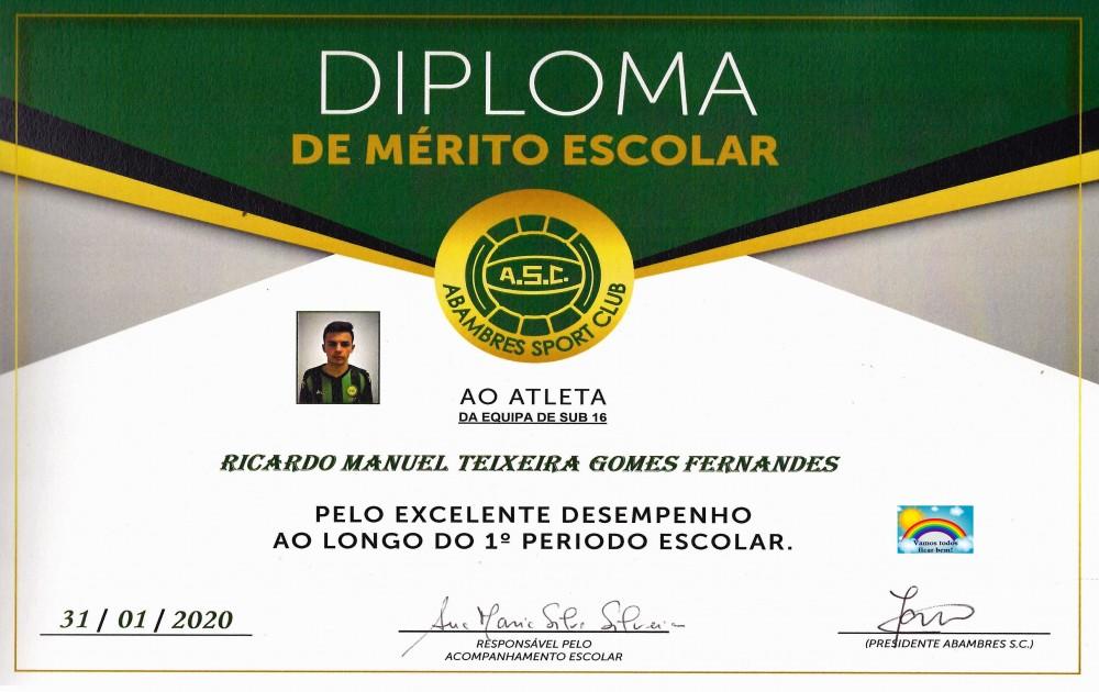 DIPLOMA DE MÉRITO ESCOLAR RICARDO FERNANDES | EQUIPA SUB 16